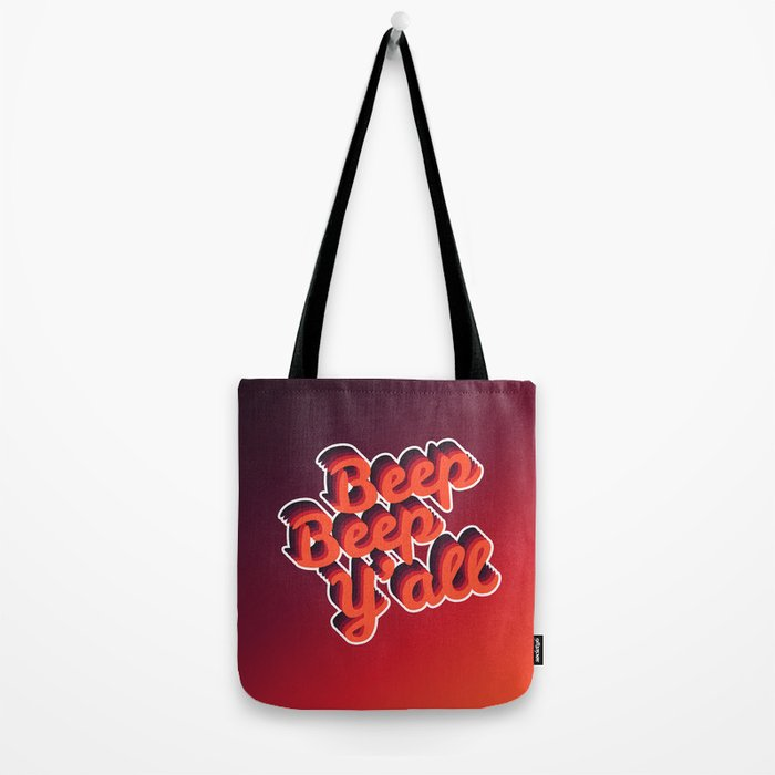 Beep Beep Y'all! Tote Bag