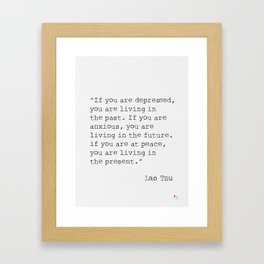 Lao Tzu important quote Framed Art Print