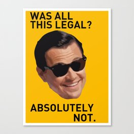 The Wolf of Wall Street 'Absolutely not.' Canvas Print