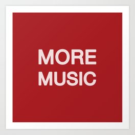 More music -  Red Art Print