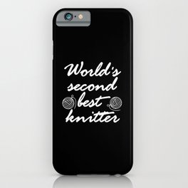 worlds second best knitter iPhone Case