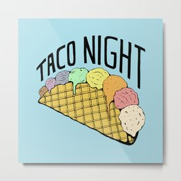 Ice Cream Taco Night Metal Print