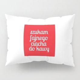 Ciacho do kawy Pillow Sham