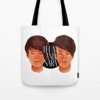 tegan and sara Tote Bags featuring Tegan and Sara by Cas.