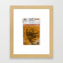 Everything's OK Framed Art Print