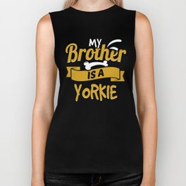 My Brother Is A Yorkie Biker Tank