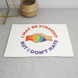 I May Be Straight But I Don't Hate Rug