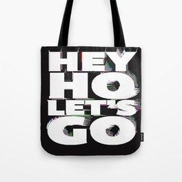 hey ho Tote Bag