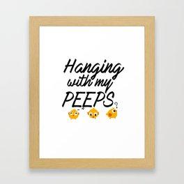 Hanging With My Peeps - Social Fun Design Framed Art Print