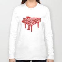 lyrics Long Sleeve T-shirts featuring Piano lyrics by saralucasi