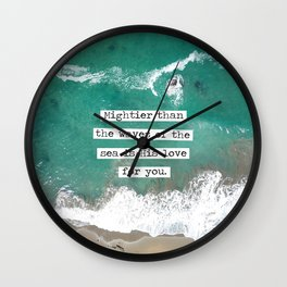 Mightier Than the Waves of the Sea Wall Clock
