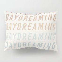Daydreaming Pillow Sham