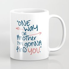 One Way Or Another Mug