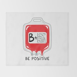 Be positive Throw Blanket