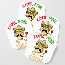 Live For Tacos - Cinco De Mayo Coaster