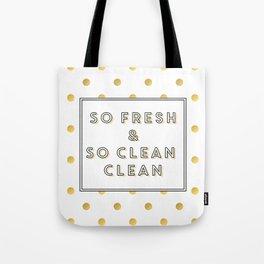 So Fresh and So Clean Clean Gold Foil Print Tote Bag