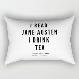 I read Jane Austen I drink tea Rectangular Pillow
