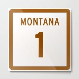 Montana state, road sign Metal Print
