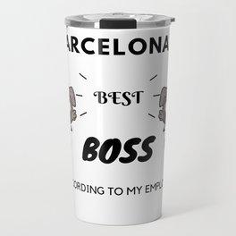 Barcelona's Best Boss Travel Mug