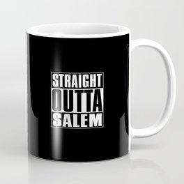 Straight Outta Salem Coffee Mug