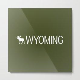 Wyoming: Moose (Mountain Green) Metal Print