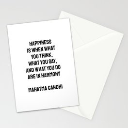 Happiness is when what you think, what you say, and what you do are in harmony Mahatma Gandhi Stationery Cards