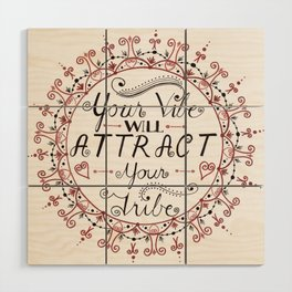 'Your Vibe Will Attract Your Tribe' Quote Mandala Red Wood Wall Art