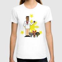 powerpuff girls T-shirts featuring Andres Bonifacio and the Filipino Powerpuff Girls by Cesar Cueva