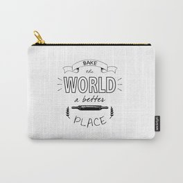 Bake the world a better place with one cake at a time. Carry-All Pouch