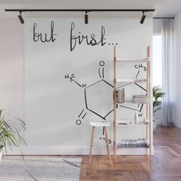 But First...coffee Wall Mural
