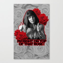 I'm Right On Top Of That Rose! Canvas Print