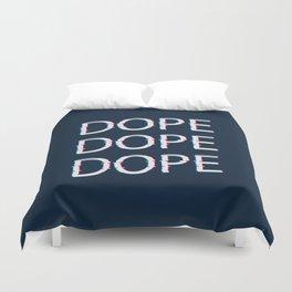 DOPE AF Duvet Cover