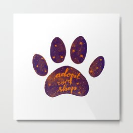 Adopt don't shop galaxy paw - purple and orange Metal Print