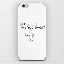Buffy Will Patrol Tonight iPhone Skin