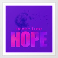 Art Print featuring Never lose hope by Sara Chapin