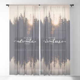 And So the Adventure Begins II Sheer Curtain