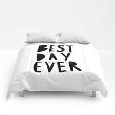 Best Day Ever - Hand lettered typography Comforters