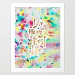 Live Your Best Life Watercolor Art Print
