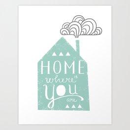 Home is Art Print