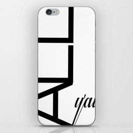 Typography Design Text 'All Y'all' iPhone Skin