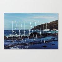 breathe Canvas Prints featuring Breathe by Leah Flores