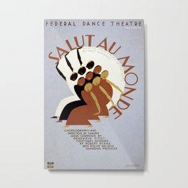 Vintage poster - Salut Au Monde Metal Print