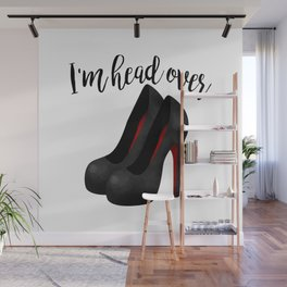 I'm Head Over Heels Wall Mural