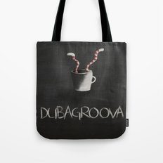 Dubagroova Tote Bag