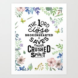 Close to the Brokenhearted Art Print