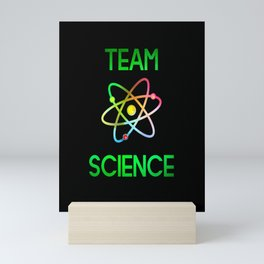 Team Science Atom gift electron humor Mini Art Print
