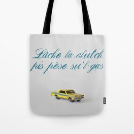 LACHE LA CLUTCH Tote Bag