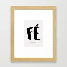Fé e Flor Framed Art Print