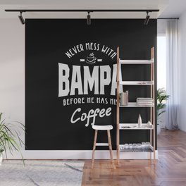 Mens Bampa Coffee Fathers Day Gift Wall Mural