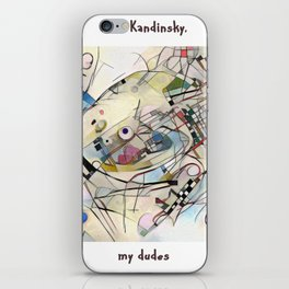 It's Kandinsky, My Dudes iPhone Skin